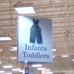 Once again, we see the use of the plural form of the noun for infants and toddlers.  So far, the store has been very consistent.